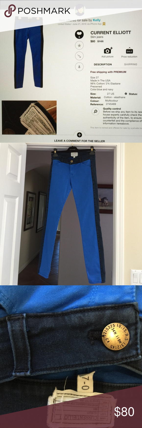 Skinny Jeans Current Elliott, size 27, excellent condition, 98% Cotton/2% Elastane Current/Elliott Jeans Skinny