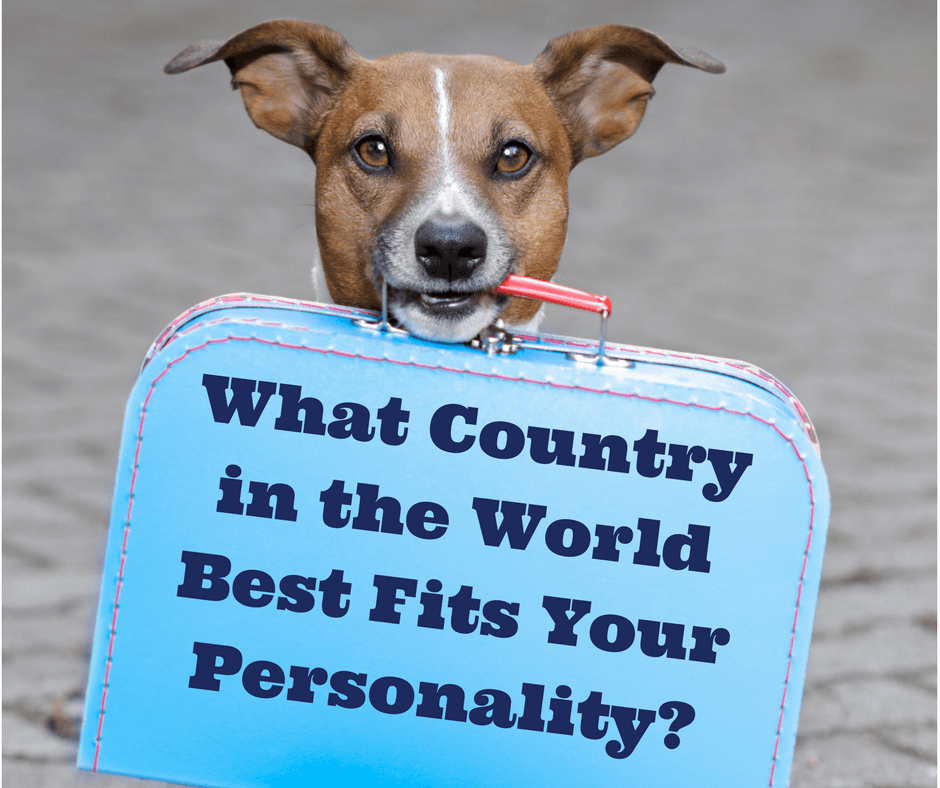 What Country is Best For You? Quiz - Find out where you really should be living based on your personality.