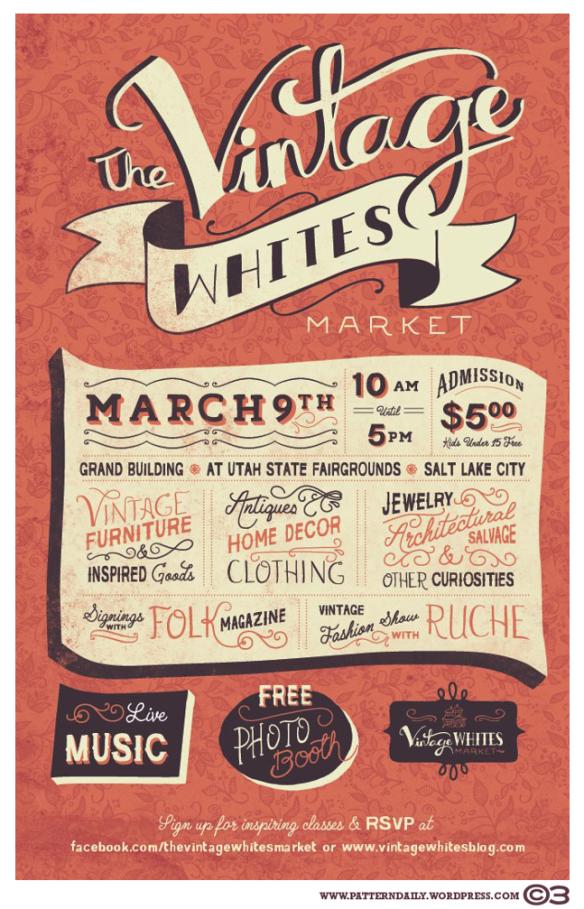 The Vintage Whites Market Courtney Blair Lettering Event Poster Design Lettering Design