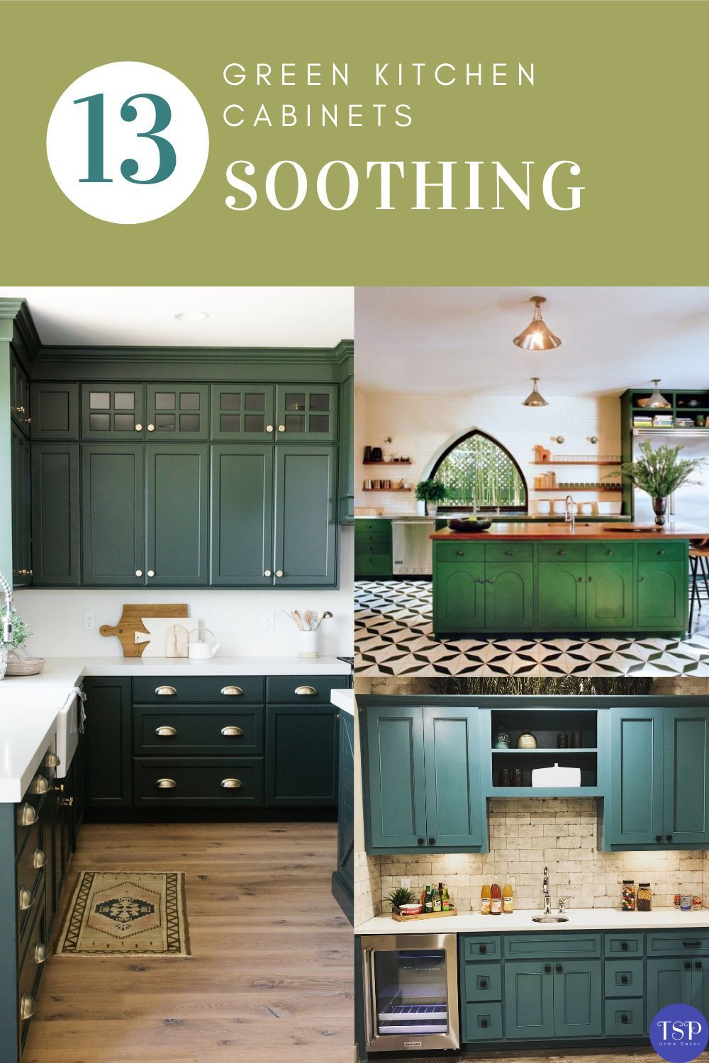 13 Green Kitchen Cabinets Design That Will Change Your State Of