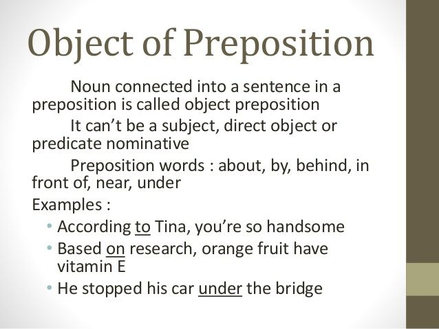 Object Of Preposition Noun Connected Into A Sentence In A