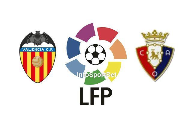 Previa La Liga J 36 Valencia Vs Osasuna Ligar