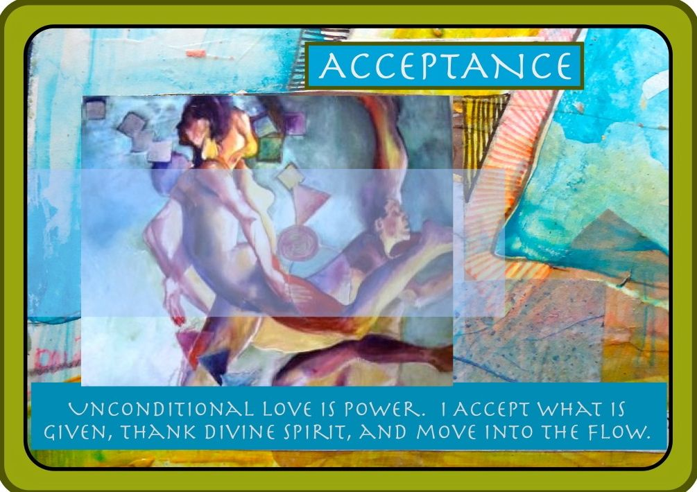 ACCEPTANCE By Kathleen Carrillo, SOUL JOURNEY ORACLE CARD