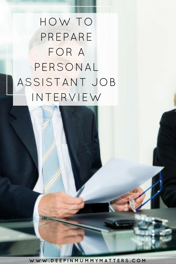 How To Prepare For A Personal Assistant Job Interview Assistant Jobs Job Interview Personal Assistant