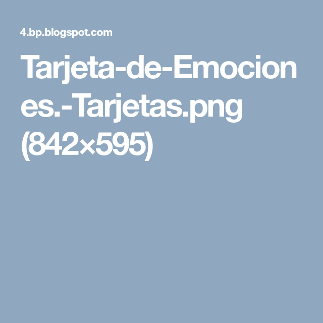 Tarjeta-de-Emociones.-Tarjetas.png (842×595)