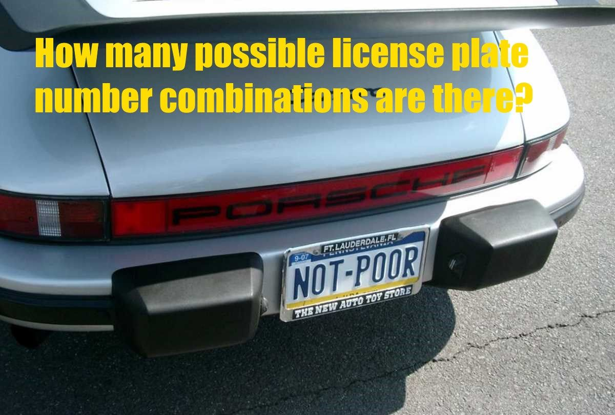 How Many Possible License Plate Number Combinations Are There