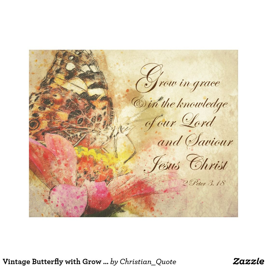 Vintage Butterfly with Grow in Grace Bible Verse Canvas Print ...