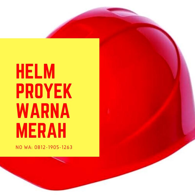 helm proyek tangerang helm proyek tasikmalaya helm proyek tegal helm merah warna helm proyek tangerang helm proyek