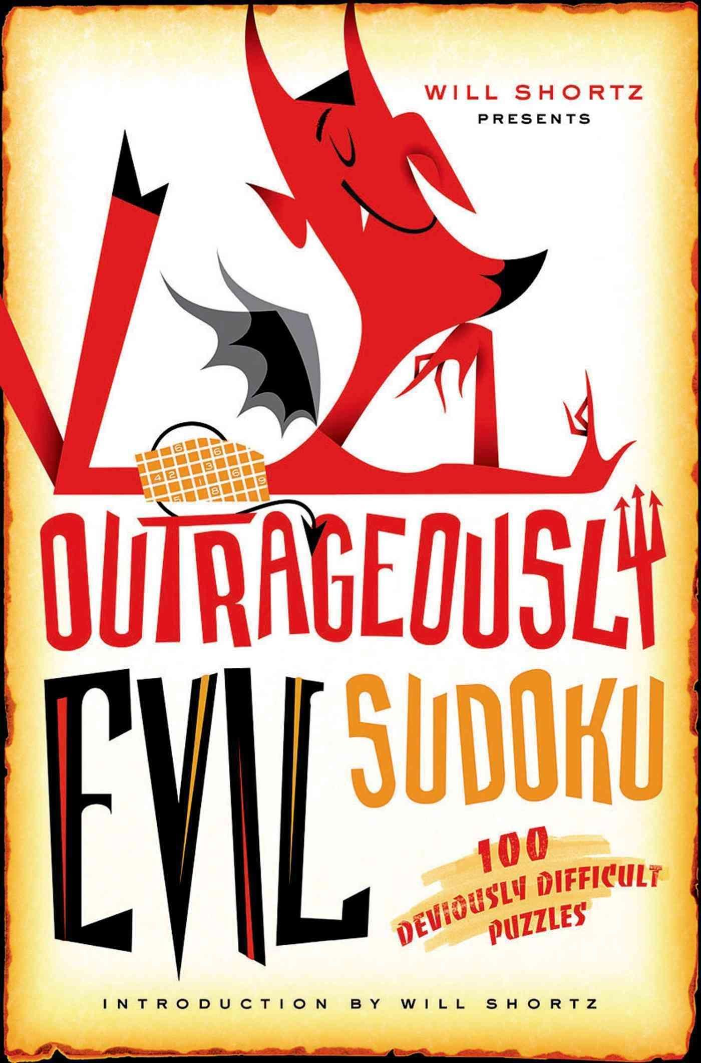 Will Shortz Presents Outrageously Evil Sudoku 100