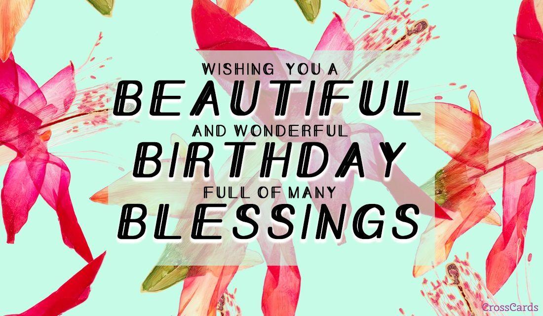 Beautiful Birthday Blessings Birthday Blessings Happy Birthday Cards Printable Happy Birthday Cards