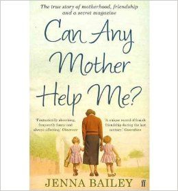 Can Any Mother Help Me? By (author) Jenna Bailey