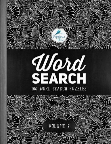 Word Search  100 Word Search Puzzles  Volume 2  A Unique