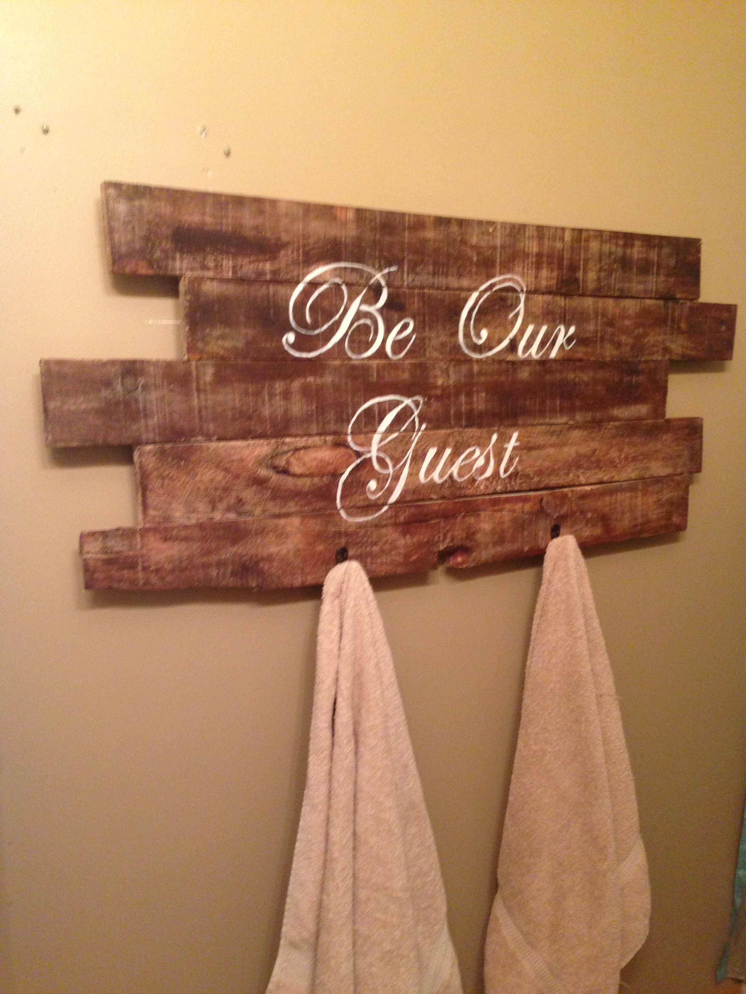 Guest Bathroom Signtowel Rack Made From Pallet Wood