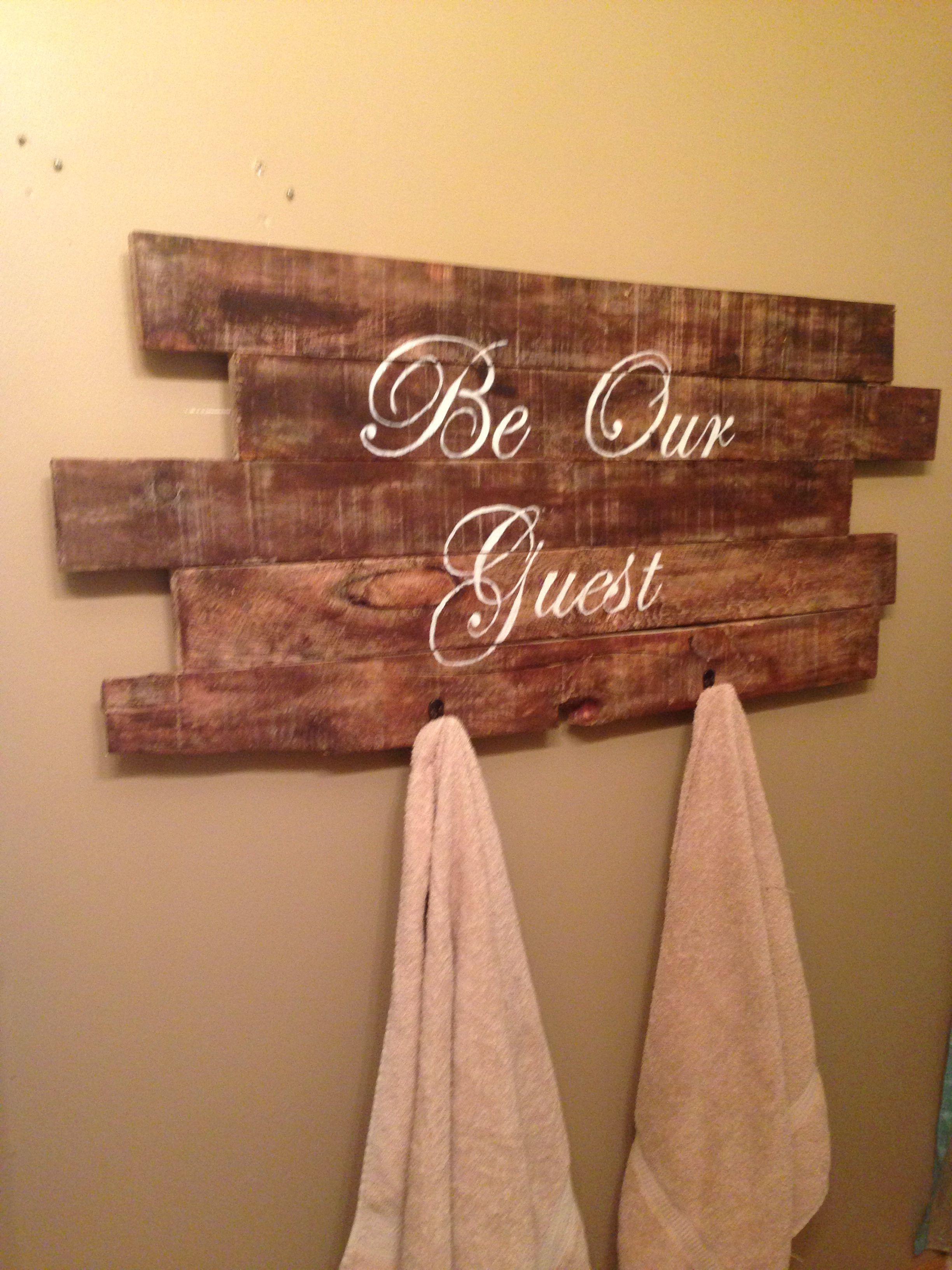 Guest bathroom signtowel rack made from pallet wood