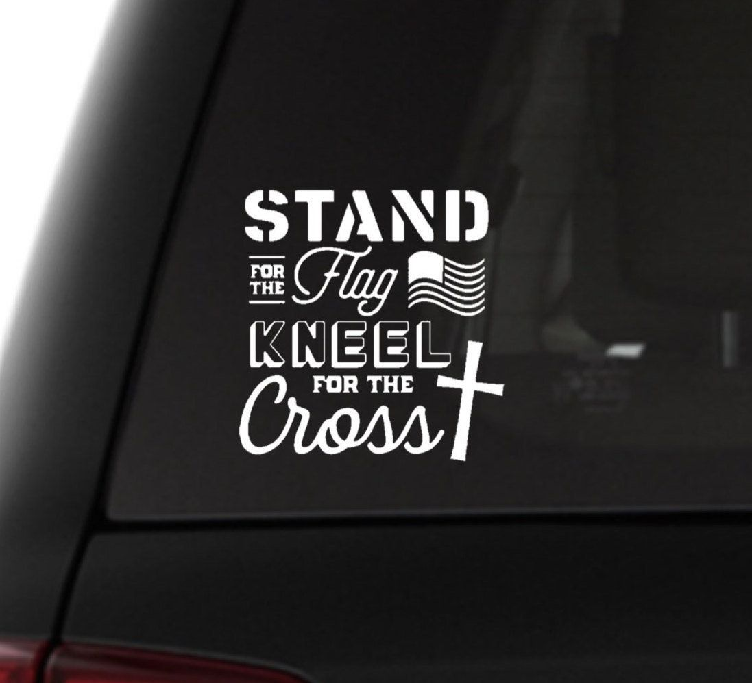 Stand For The Flag Kneel For The Cross Decals Decals For Etsy Christian Car Decals Christian Decals Car Decals Vinyl [ 997 x 1097 Pixel ]