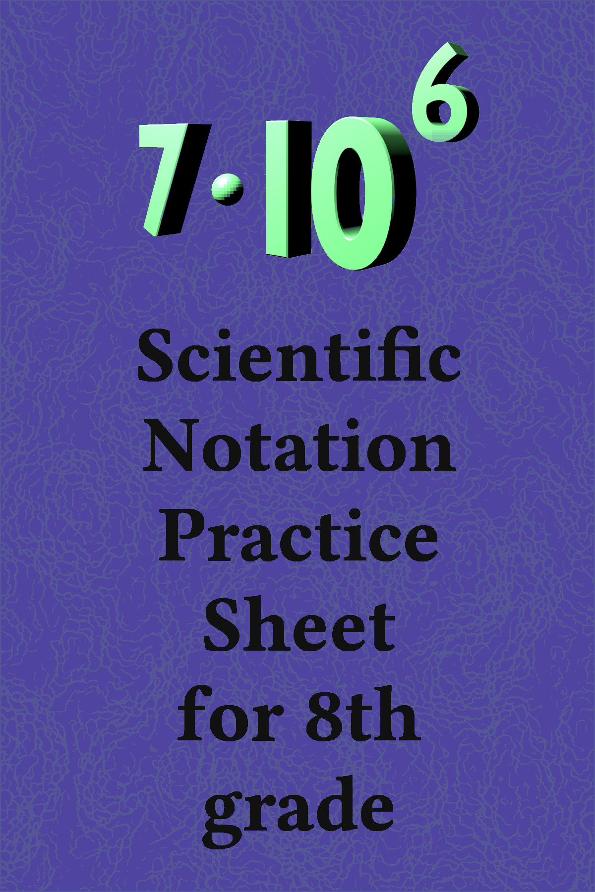 Scientific Notation Worksheet Conversions To From