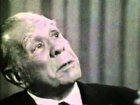 Jorge Luis Borges. La transmutación de la realidad en símbolos y en ARTE. Dios Borges, si los astros son propicios...