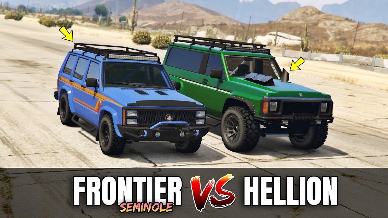Gta 5 Online Seminole Frontier Vs Hellion Which Is Fastest Gta 5 Online Gta 5 Gta