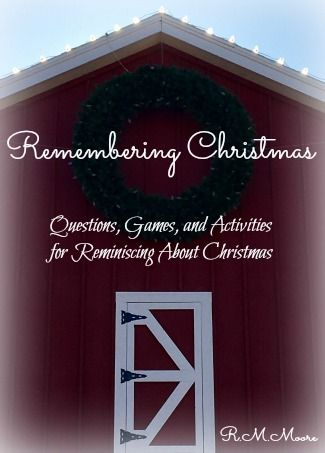 remembering christmas questions games and activities for reminiscing about christmas