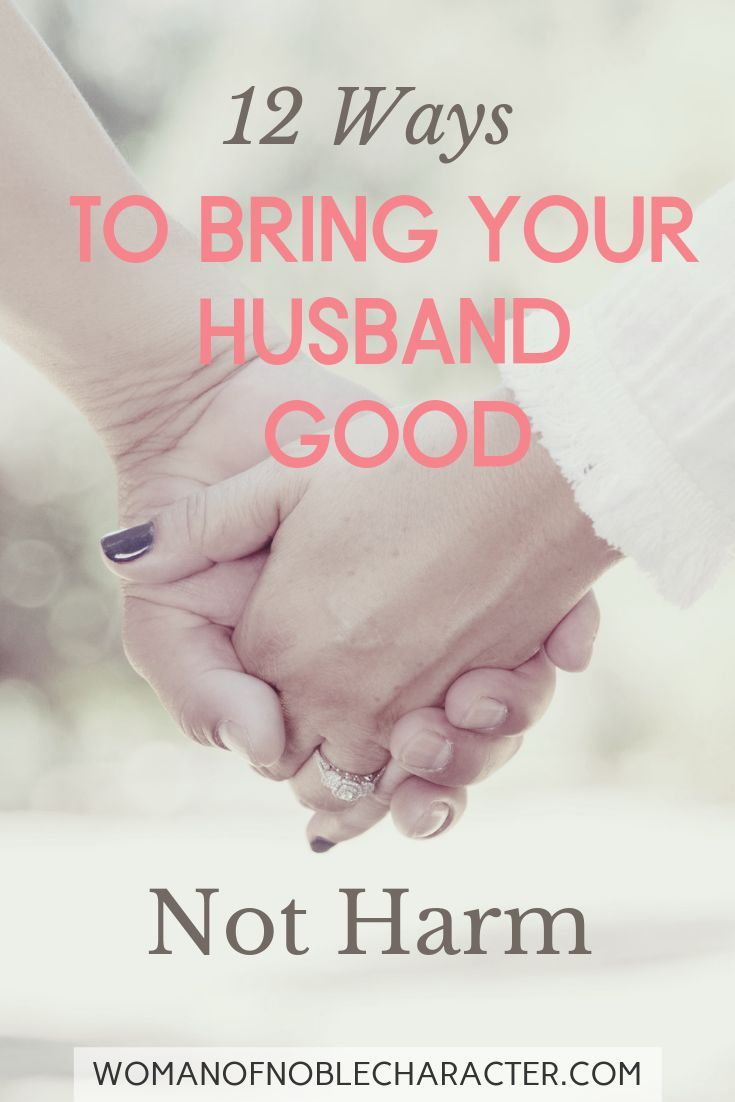 Proverbs 31:12 - Do You Bring Him Good, Not Harm? A closer look at Proverbs 31:12 What is the Bible telling us? Do you bring your husband good, not harm, all the days of your life?