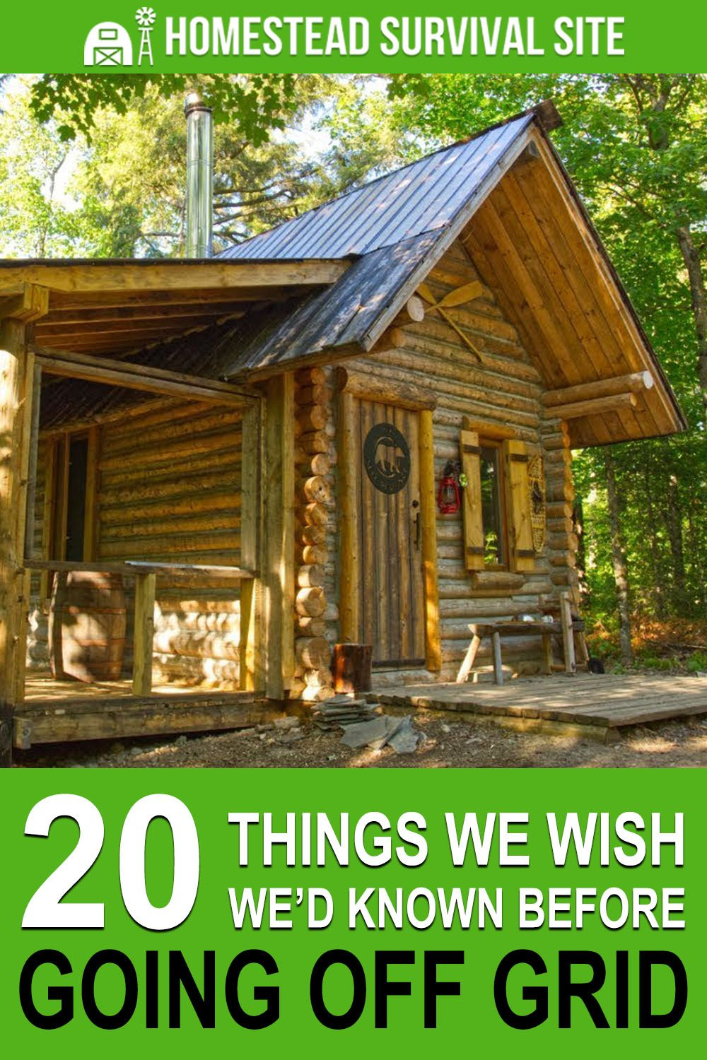 20 things we wish wed known before we went off grid in