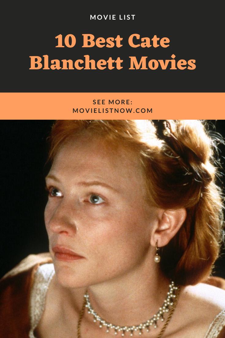 10 Best Cate Blanchett Movies In 2020 Cate Blanchett Actress Career Movie List