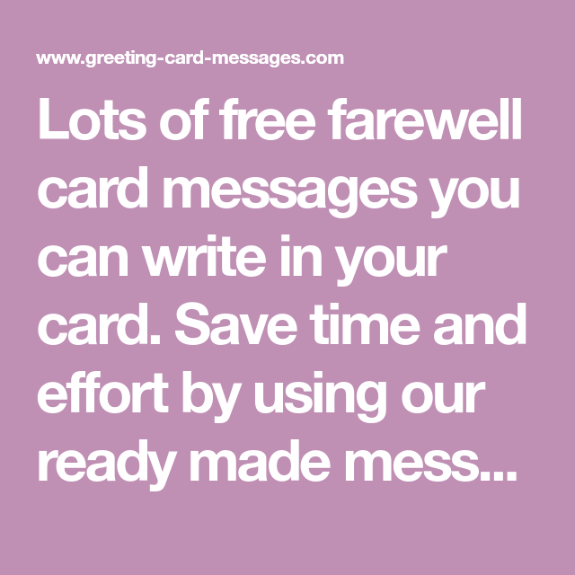 Lots of free farewell card messages you can write in your card save lots of free farewell card messages you can write in your card save time and m4hsunfo