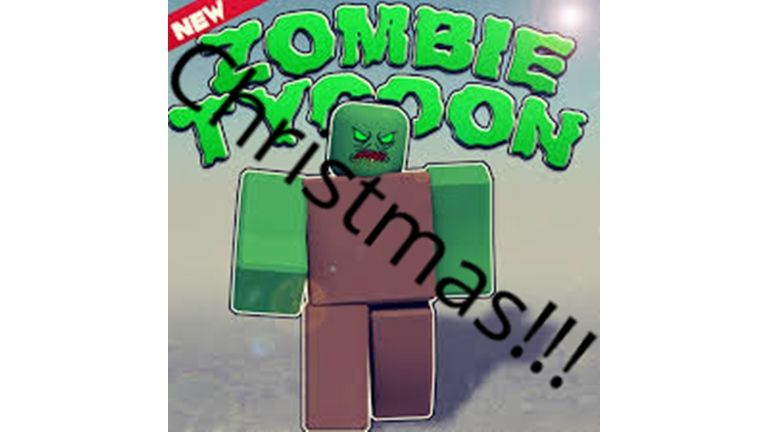 Christmas Zombie Tycoon Roblox Roblox Greatful Games