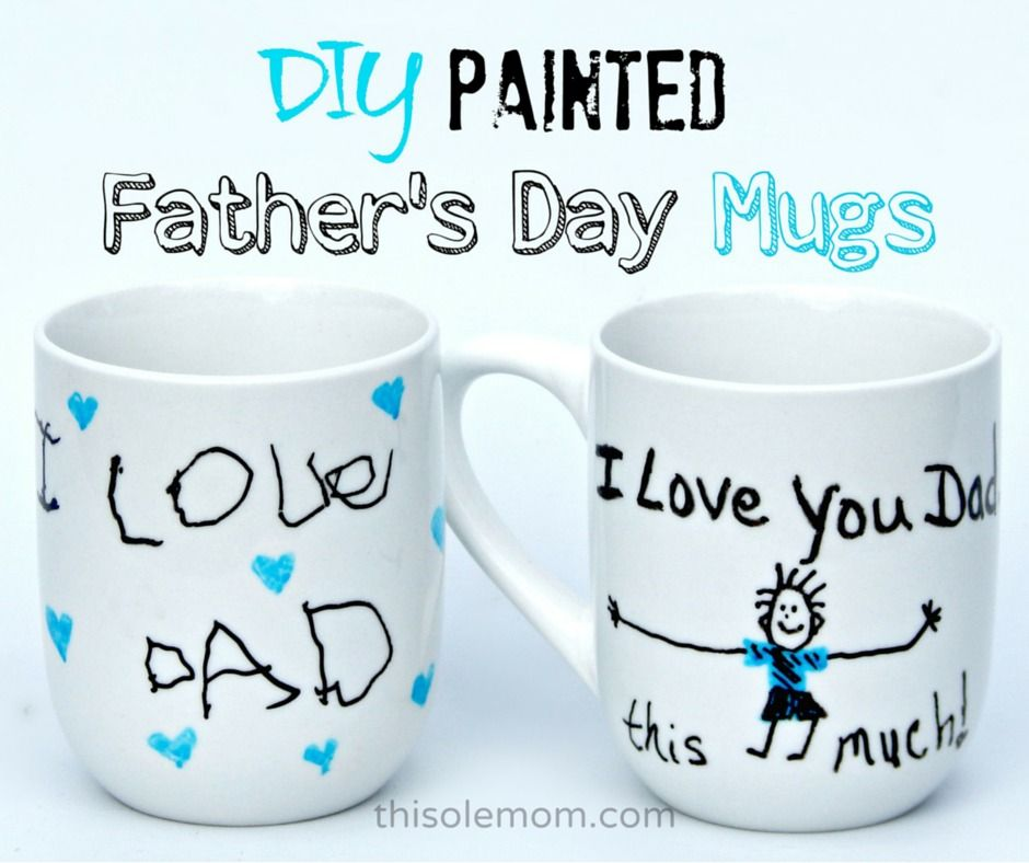 Diy Painted Father S Day Mugs Fathers Day Mugs Diy