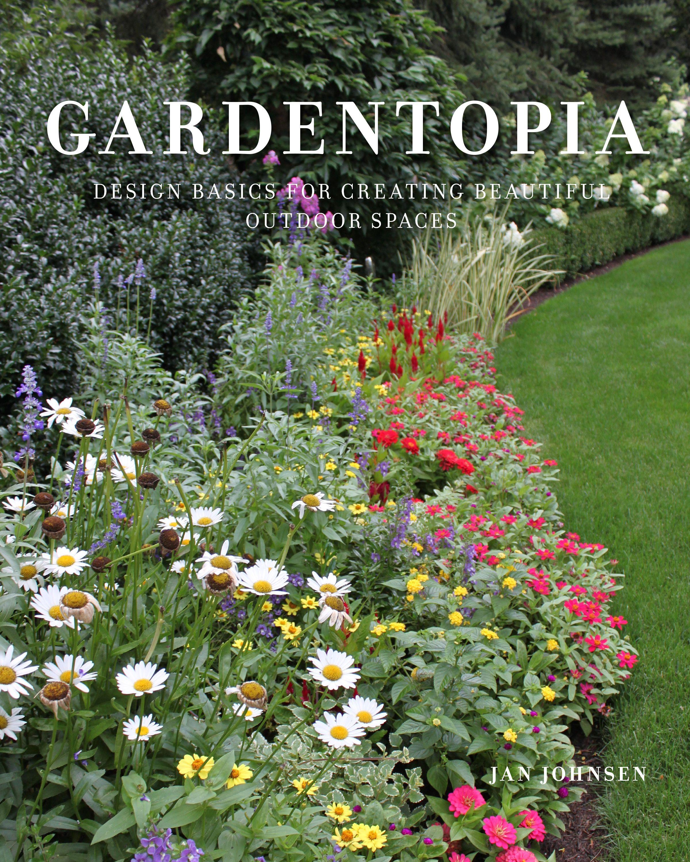 Gardentopia Garden Design Magazine Gardening Books Beautiful Outdoor Spaces