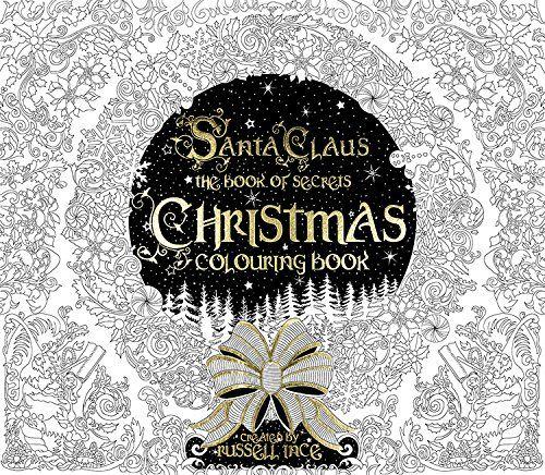 Christmas Colouring Book Santa Claus The Book Of Secrets