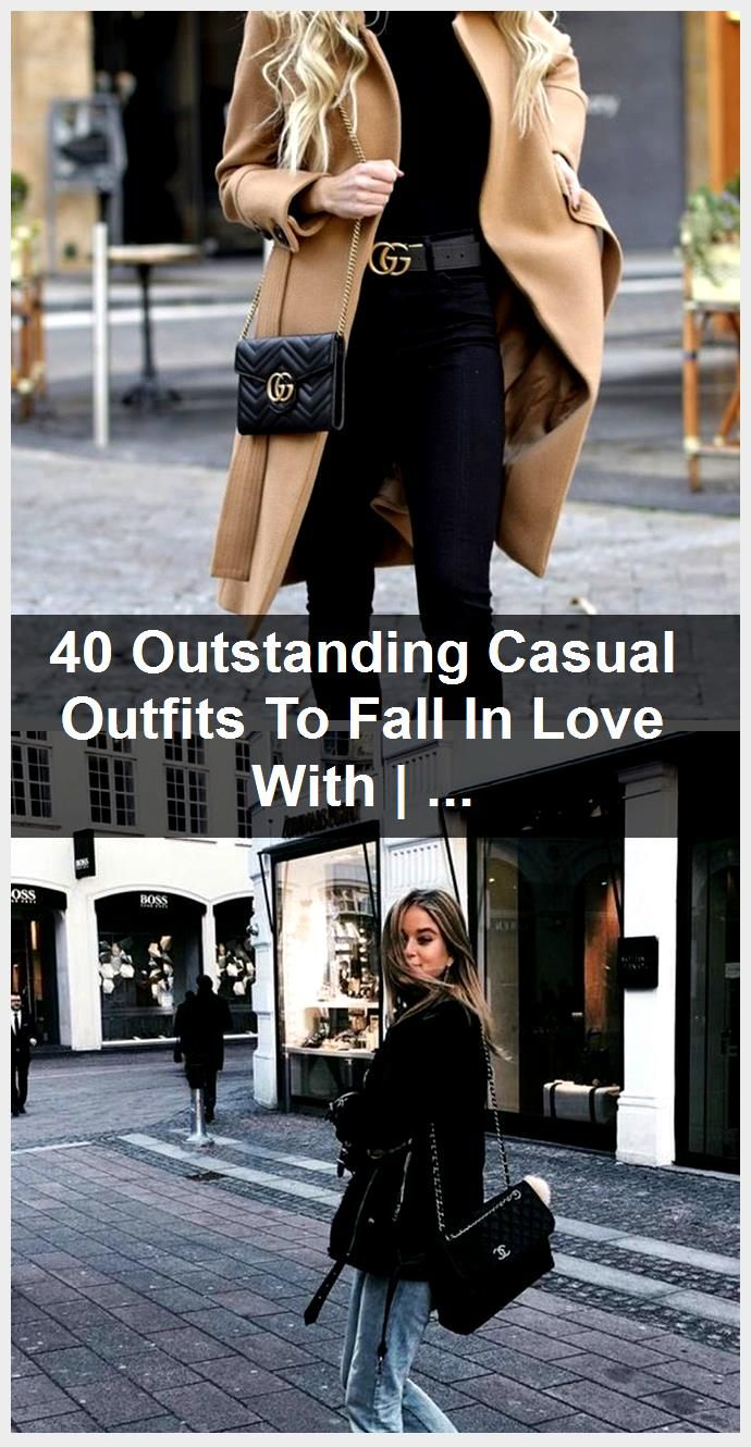 40 Outstanding Casual Outfits To Fall In Love With  The Chic Pursuit 40 Outstanding Casual Outfits To Fall In Love With  The Chic Pursuit