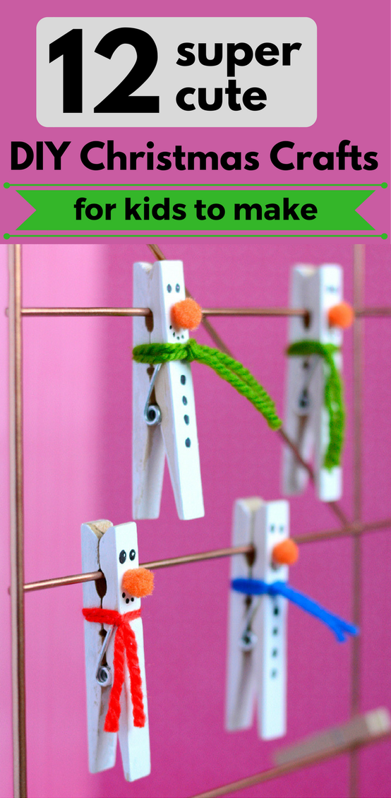 12 Super Cute DIY Christmas Crafts For Kids To Make #christmascraftsforkidstomake