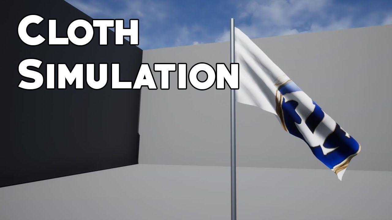 Ue4 Tutorial Cloth Simulation Easy Simulation Tutorial