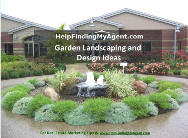 Finding your best real estate agent is crucial to your home buying experience. We feel good that HelpFindingMyAgent brings our users the top real estate agents in just a few clicks. We save your weekend time, lower your stress and get you in the hands of the best realtors in the Denton area. The best way to get an agent today is use HelpFindingMyAgent. http://www.slideshare.net/HFMAgent/garden-landscaping-and-design-ideas