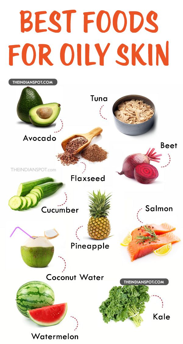 Best Foods For Oily Skin Foods For Healthy Skin Clear Skin Diet Prevent Oily Skin