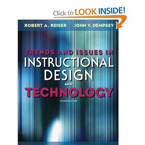 Trends And Issues In Instructional Design And Technology 3rd Edition Robert V Reiser John V Instructional Design Textbook Rental Instructional Technology