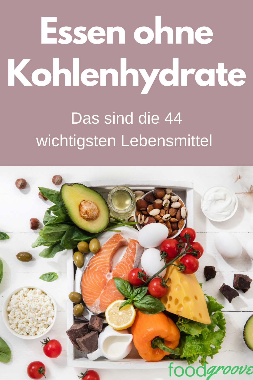 Die 44 besten kohlenhydratarmen Lebensmittel zur Gewichtsreduktion - Foodgroove   - Frauen & Fitness...