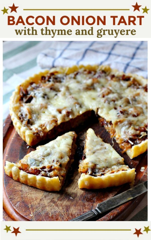 Caramelized Onion Tart with Gruyere Caramelized Onion Tart with Bacon and Gruyere Cheese and. Simply seasoned with fresh thyme and balsamic vinegar, This creamy cheese tart is a winner and perfect to serve at your next wine tasting party.