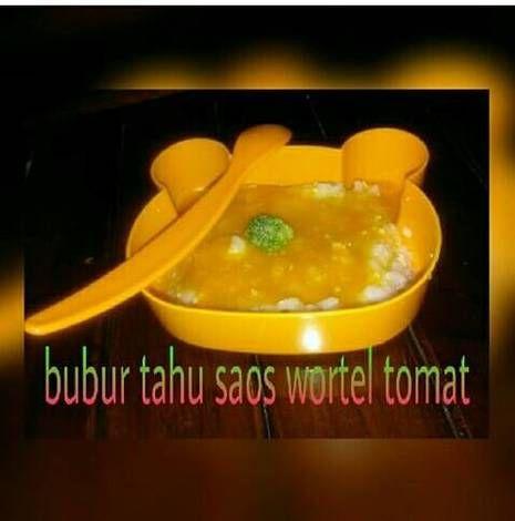 Resep Bubur Tahu Saos Wortel Tomat Mpasi 8 Oleh Mama Anes Dapur Mama Anes Resep Resep Tahu Wortel