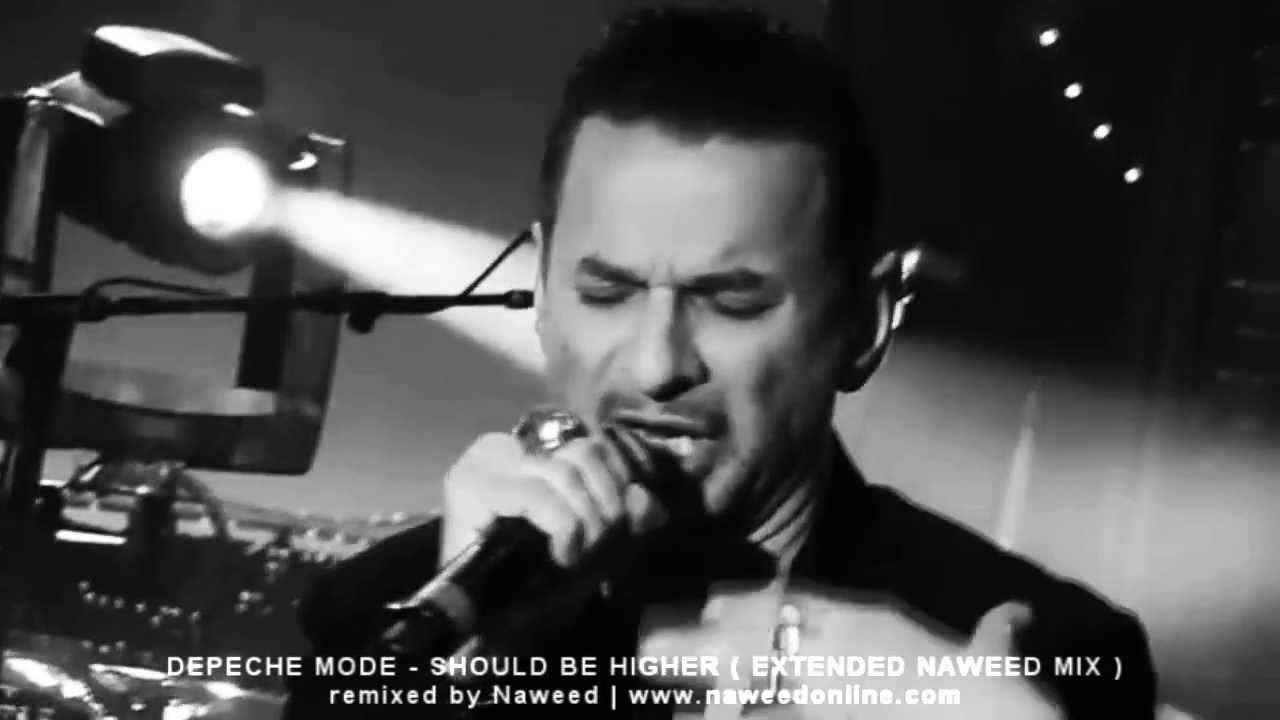 Depeche Mode Should Be Higher Extended Naweed Mix Depeche Mode Depeche Mode Videos Greatest Songs