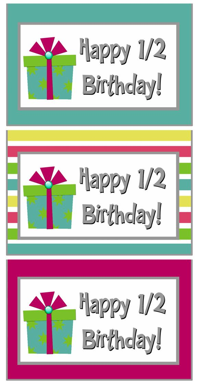 Half Birthday Class Gift With Free Printable Bag Topper Happy Half Birthday Free Birthday Stuff Free Birthday Printables
