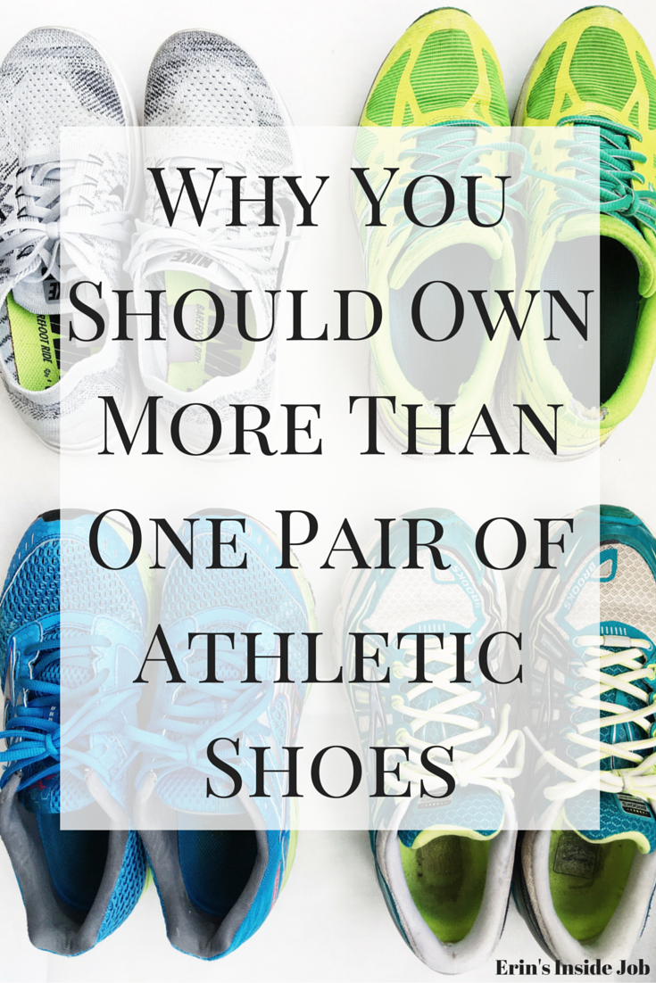 Why You Should Own More Than One Pair of Athletic Shoes