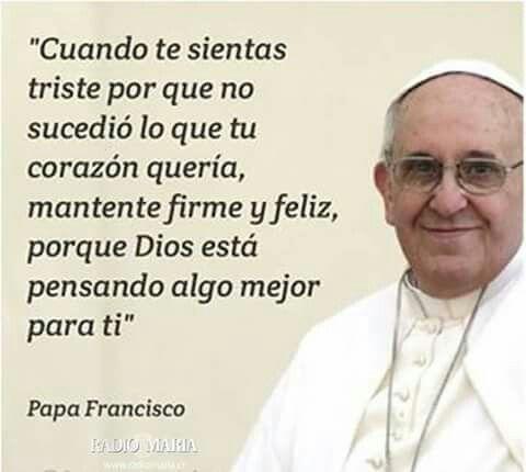 Pin De Karla Arango En Dios Es Amor Frases Religiosas Papa Francisco Frases Frases Para Papa