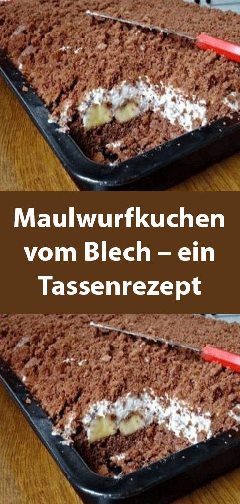 Maulwurfkuchen Vom Blech Ein Tassenrezept In 2020 Tassenrezepte Erdbeerkuchen Ohne Backen Kuchen Und Torten Rezepte