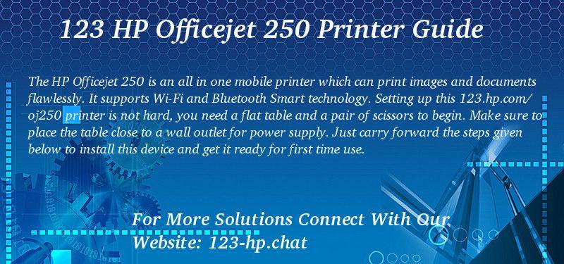 123 Hp Com Oj250 Printer Hp Officejet Mobile Printer