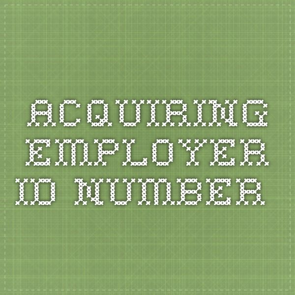 Acquiring employer ID number Employer identification