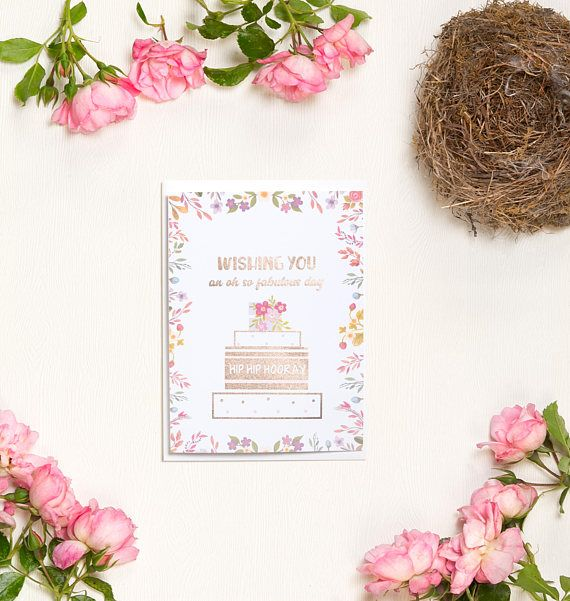 Have an oh so fabulous day any day of the week. Rose gold foil and watercolour flowers enrich this tiered cake card. Best served with coffee and strawberry cheesecake, although any kind of dessert will do! Features:  - Watercolour flowers. - Rose gold foil pressed several times