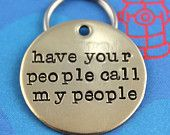 Custom Dog Tag  - Unique Pet ID Tag - Handstamped Nu Gold Dog Tag - Have Your People Call My People