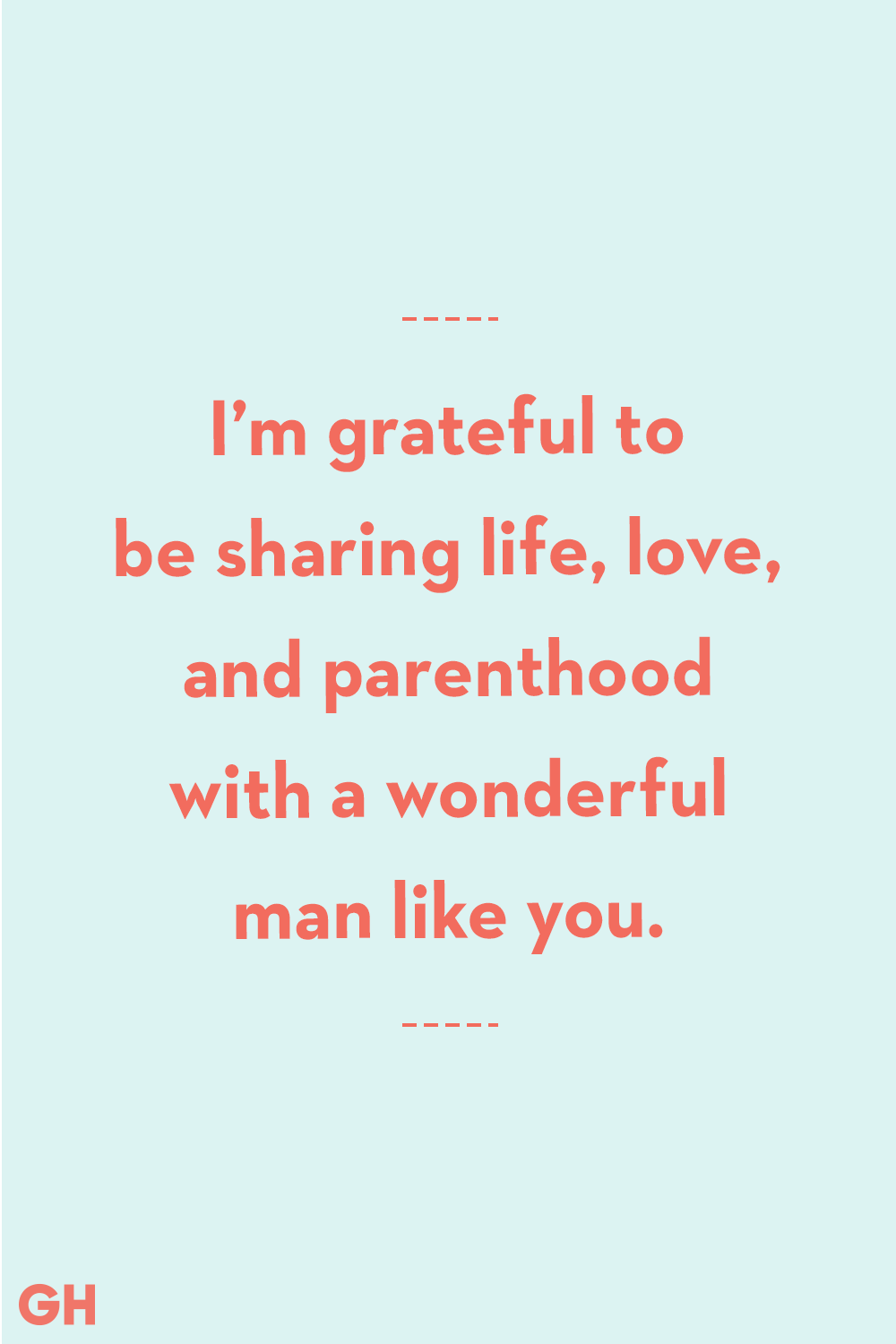20 Father's Day Quotes From Wife - Quotes From Wife to Husband for Father's Day day quotes 20 Meaningful Quotes to Honor Your Husband on Father's Day
